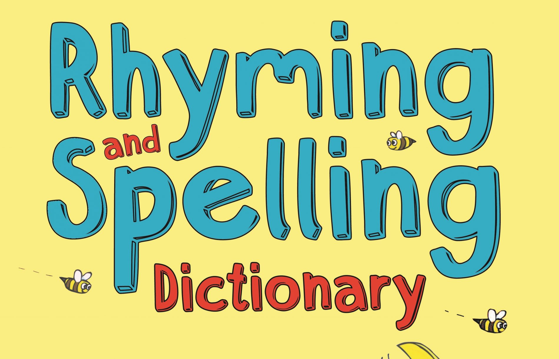 Rhyming Spelling Dictionary